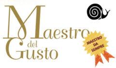 """""""Maestro del Gusto - categoria """"da sempre""""  (selezione Slow Food e CCIAA Torino - dal 2002)"""