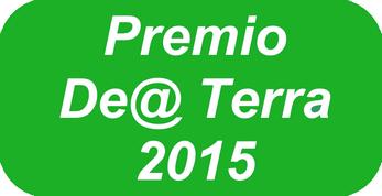 """Premio nazionale """"De@Terra"""" - Roma (Ministero delle Politiche Agricole Alimentari e Forestali - 2015)"""